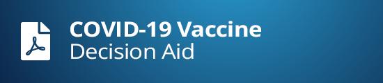 COVID-19 Vaccine Decision Aid